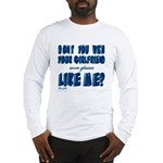 you wish Long Sleeve T-Shirt