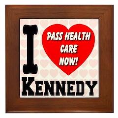 I Love Kennedy Pass Health Care Now Framed Tile