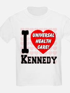 I Love Kennedy Universal Health Care T-Shirt