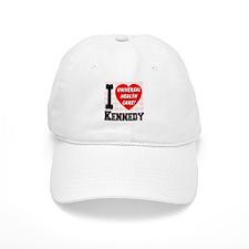 I Love Kennedy Universal Health Care Baseball Cap