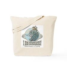 I Dig Dinosaurs Girl Tote Bag