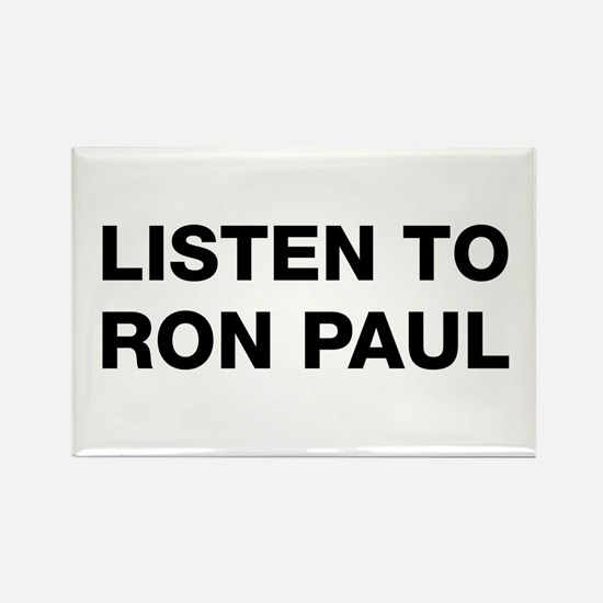 Listen to Ron Paul Rectangle Magnet