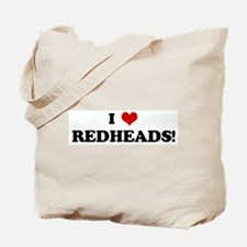 I Love REDHEADS! Tote Bag