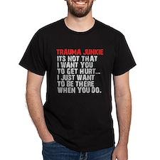 Trauma Junkie T-Shirt