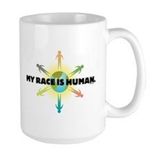 My Race Is Human Mug