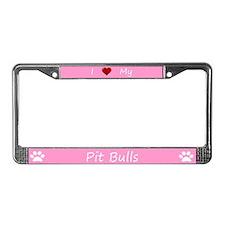 Pink I Love My Pit Bulls License Plate Frame
