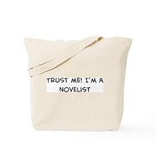 Trust Me: Novelist Tote Bag