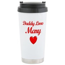 Daddy Loves Mary Travel Mug