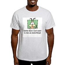 Pee on everything! T-Shirt