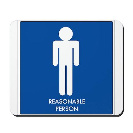 """""""Reasonable Person"""" Mousepad"""