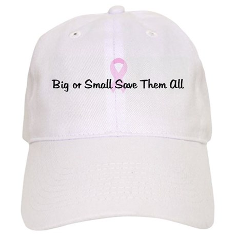 Big or Small Save Them All pi Cap