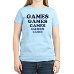 Games Women's Light T-Shirt