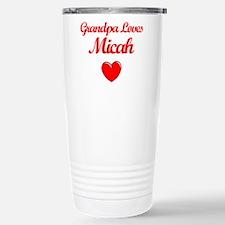 Grandpa Loves Micah Stainless Steel Travel Mug