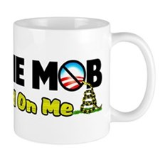 """I Am The Mob"" Mug"