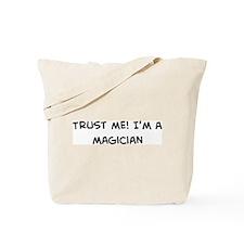 Trust Me: Magician Tote Bag