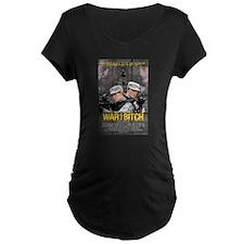 War Is A Bitch Poster T-Shirt