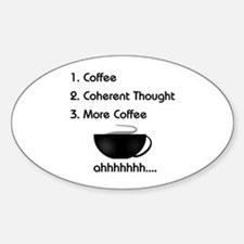 Coffee List More Coffee Oval Decal