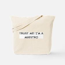 Trust Me: Maestro Tote Bag