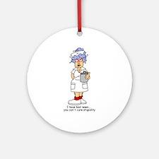 Nurse Stupidity Ornament (Round)