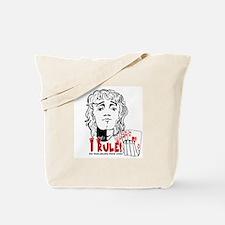 I Rule! Tote Bag