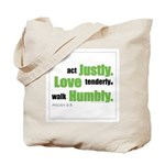Micah 6:8 Walk Humbly with yo Tote Bag