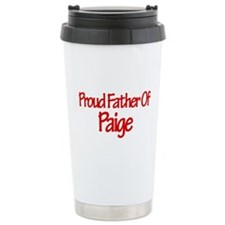 Proud Father of Paige Travel Mug