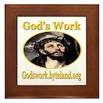 God's Work Framed Tile