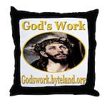 God's Work Throw Pillow