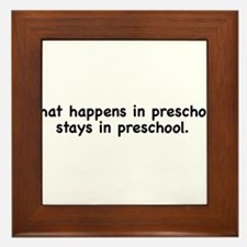 What happens in preschool, stays in preschool Fram