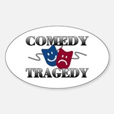 Comedy Tragedy Oval Decal