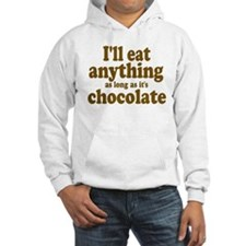 Funny Anything Chocolate Hoodie