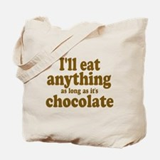 Funny Anything Chocolate Tote Bag
