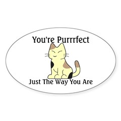 You're Purrrfect Oval Sticker (50 pk)