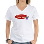 Reality is Liberal Biased Women's V-Neck T-Shirt