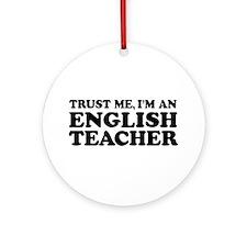 English Teacher Ornament (Round)