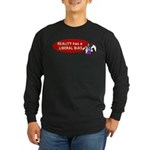 Reality is Liberal Biased Long Sleeve Dark T-Shirt