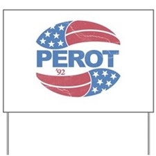 Ross Perot 92 Election Yard Sign