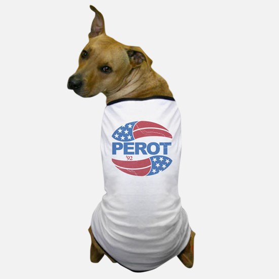Ross Perot 92 Election Dog T-Shirt