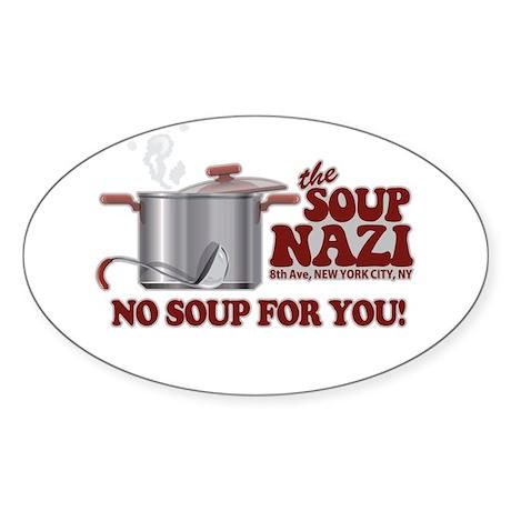 Soup Nazi No Soup Oval Sticker (10 pk)