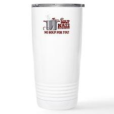 Soup Nazi No Soup Travel Mug