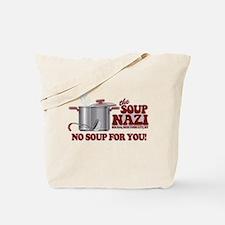 Soup Nazi No Soup Tote Bag
