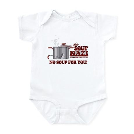 Soup Nazi No Soup Infant Bodysuit