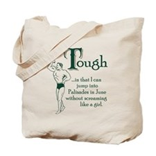I'm Tough Tote Bag