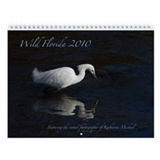 Wild Florida 2010 Regular Calendar