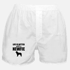 Life Is Better With A Newfie Boxer Shorts