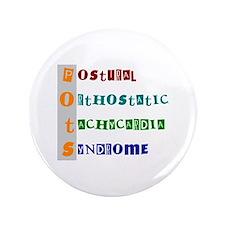 "POTS Syndrome 3.5"" Button"