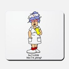 Nurse No Joking Mousepad