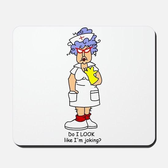 Nurse No Joking Mousepad