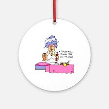 Nurse Trust Me Ornament (Round)