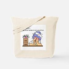 Nurse on Vacation Tote Bag
